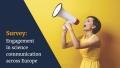 APA Science: Umfrage: Wie sich Forscher an Wissenschaftskommunikation beteiligen