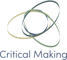 What is Critical Making?