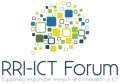 RRI-ICT Forum: Supporting & Promoting RRI in ICT research