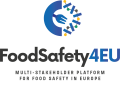 FoodSafety4EU - Multi-stakeholder Platform for Food Safety in Europe
